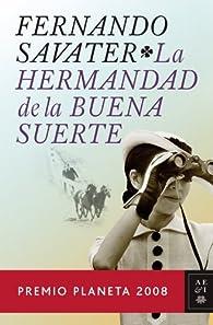 La Hermandad de la Buena Suerte  par Fernando Savater
