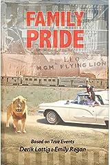 Family Pride by Derik Lattig (2015-08-04) Hardcover