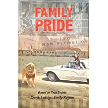 Family Pride by Derik Lattig (2015-08-04)
