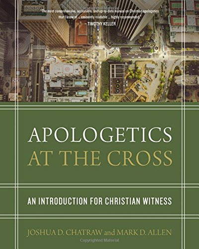 Pdf download apologetics at the cross by allen chatraw full john frame 1939 has taught at some of the most prestigious seminaries in north america including westminster seminary philadelphia westminster seminary fandeluxe Image collections