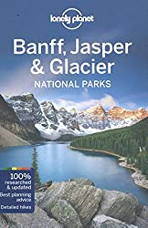 Banff, Jasper and Glacier National Parks - 4ed - Anglais
