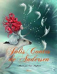 Jolis contes d'Andersen par Charlotte Grossetête