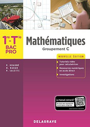 Mathématiques 1re, Tle Bac Pro - Groupement C