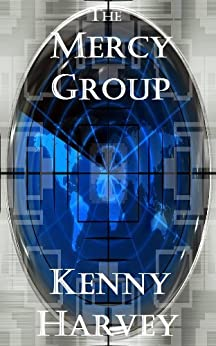 The Mercy Group (English Edition) von [Harvey, Kenny]