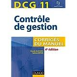 DCG 11 - Contrôle de gestion - 4e éd. : Corrigés du manuel (DCG 11 - Contrôle de gestion - DCG 11)