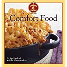 The Old Farmer's Almanac Comfort Food: Every dish you love, every recipe you want by Ken Haedrich (2014-09-02)