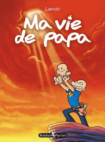 Ma Vie de Papa