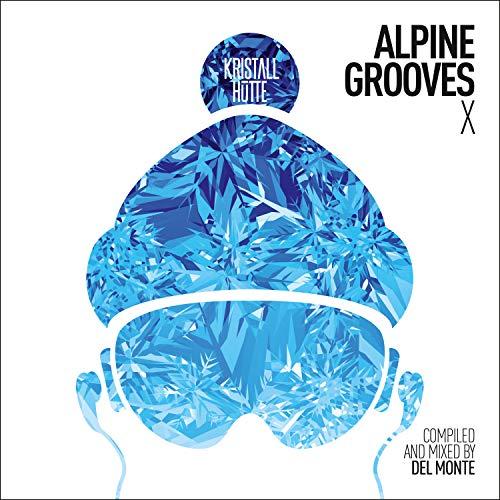 Preisvergleich Produktbild Alpine Grooves Vol. 10 (Kristallhütte)