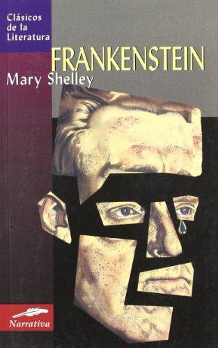 Frankenstein (Clásicos de la literatura universal) por Mary Shelley