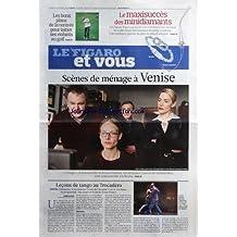FIGARO ET VOUS [No 20865] du 02/09/2011 - LECONS DE TANGO AU TROCADERO - SCENE DE MENAGE A VENISE - CARNAGE LE FILM DE ROMAN POLANSKI - LES BONS PLANS DE LA RENTREE POUR INITIER SES ENFANTS AU GOLF