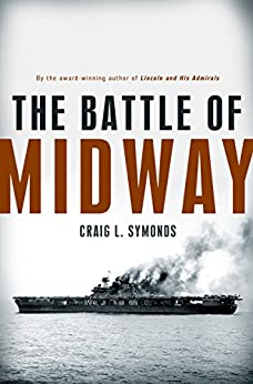 The Battle of Midway (Pivotal Moments in American History) von [Symonds, Craig L.]