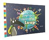 """Afficher """"Les voyages secrets de Loup"""""""