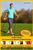 Nordic Walking - Die Technik für ein effektives Ganzkörpertraining