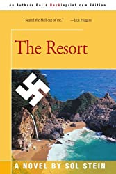 The Resort by Sol Stein (2005-06-13)