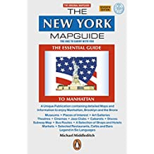 The New York Mapguide: The Essential Guide to Manhattan