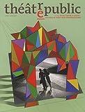 Théâtre/Public, N° 204, Avril-juin 2 - Entre théâtre et cinéma : recherches, inventions, expérimentations