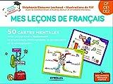 Mes leçons de français CP, CE1, CE2 - 50 cartes mentales pour comprendre facilement la grammaire, le vocabulaire, l'orthographe et la conjugaison