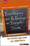 Beerdigung von Herrn Krodinger im Biergarten: Ein Schild sagt mehr als 1000 Worte (KiWi)