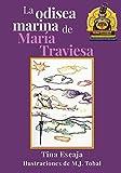 La odisea marina de María Traviesa