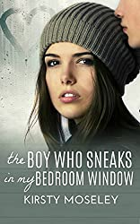 The Boy Who Sneaks In My Bedroom Window (English Edition)