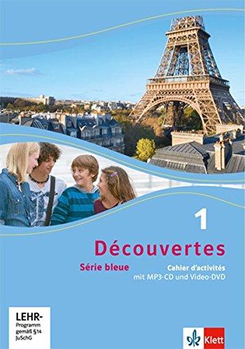 Découvertes 1. Série bleue: Cahier d'activités mit MP3-CD und Video-DVD 1. Lernjahr (Découvertes. Série bleue (ab Klasse 7). Ausgabe ab 2012) (Französisch Lernen Mit Mp3)