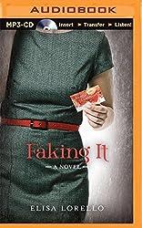 Faking It by Elisa Lorello (2015-05-05)