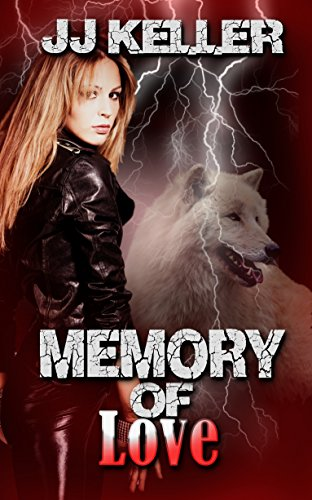 Memory of Love (The Valkyrie Series) by [Keller, JJ]