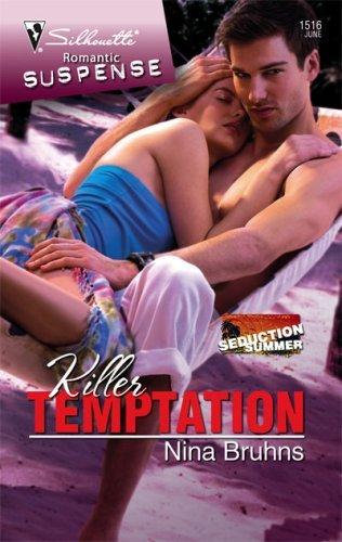 Killer Temptation (Silhouette Romantic Suspense) by Nina Bruhns (2008-06-01)
