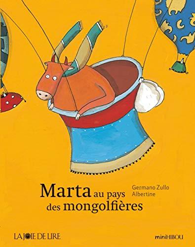 MARTA AU PAYS DES MONTGOLFIERES (MINI HIBOU)