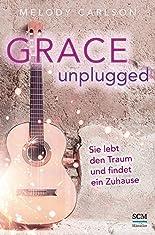 Grace Unplugged: Sie lebt den Traum und findet ein Zuhause hier kaufen