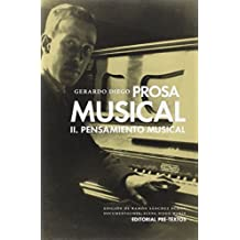 Prosa Musical. II Pensamiento Musical: 2 (Biblioteca de Clásicos Contemporáneos)