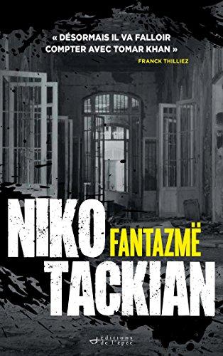 Fantazmë (Suspense Crime) par Niko Tackian