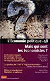L'Economie politique, N° 58 avril 2013 : Mais qui sont les économistes ?