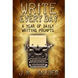 Write Every Day: A Year of Daily Writing Prompts (English Edition)