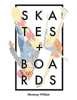 Skates and Boards (English Edition) von [William, Harmony]