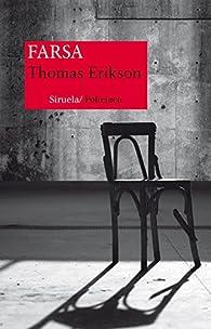 Farsa par Thomas Erikson