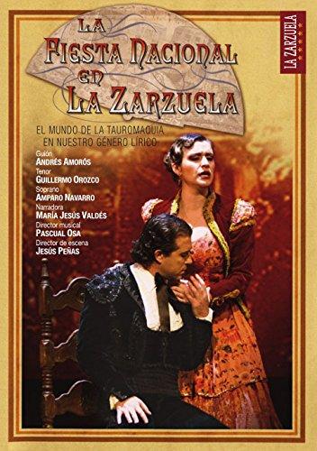 Zarzuela, La Fiesta Nacional En La Zarzuela Dvd