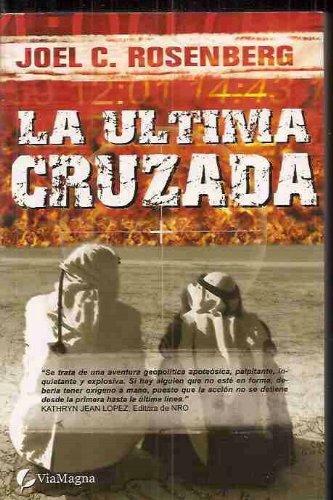 ULTIMA CRUZADA - LA