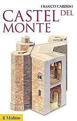 Castel del Monte (Storica paperbacks) (Italian Edition)
