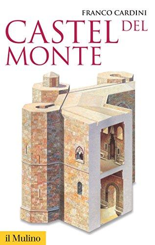 Castel del Monte (Storica paperbacks)