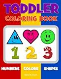 Best Toddler Boy Books - Toddler Coloring Book: Numbers Colors Shapes: Baby Activity Review