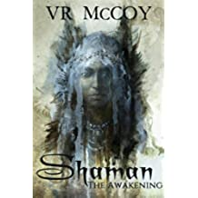 Shaman - The Awakening (English Edition)