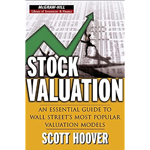 Stock Valuation: An Essential Guide to Wall Street's Most Popular Valuation Models (McGraw-Hill Library of Investment and