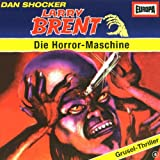 Larry Brent - Folge 4: Die Horrormaschine