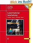 Lasermaterialbearbeitung: Grundlagen...