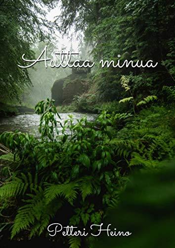 Auttaa minua (Finnish Edition) por Petteri  Heino