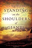 Standing on the Shoulders of Giants: The Release of Mantles to the End-Time Generation