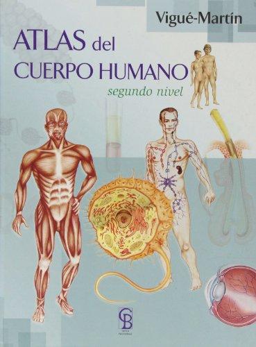 Atlas del cuerpo humano por Emilio Martín Orte