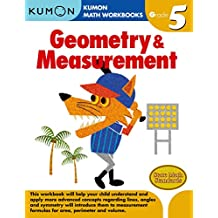 Grade 5 Geometry & Measurement (Kumon Math Workbooks Grade 5)