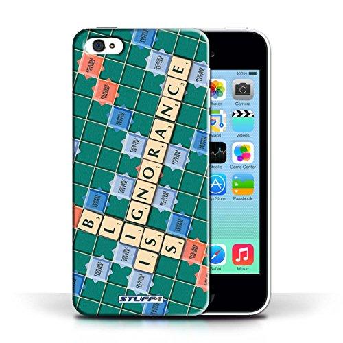 Kobalt® Imprimé Etui / Coque pour Apple iPhone 5C / Celui Qui Ose conception / Série Mots de Scrabble Ignorance Béatitude